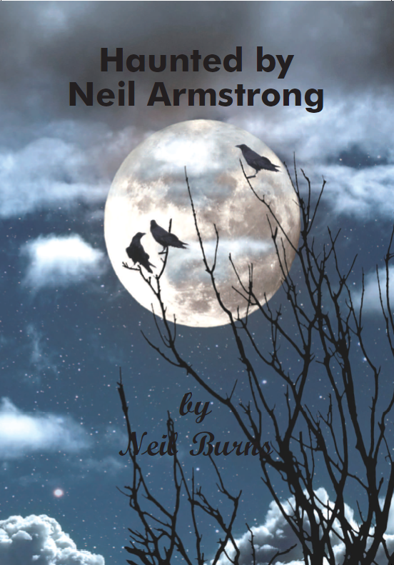 Haunted by Neal Armstrong